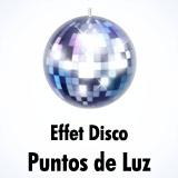 Efecto Disco / Focos de luz